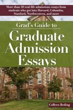 Grad's Guide to Graduate Admission Essays by Colleen Reding (2015, Paperback)