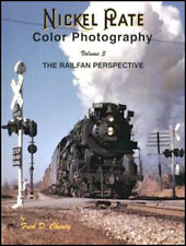 Nickel Plate Color Photography Volume 3:The Railfan Perspective / Trains