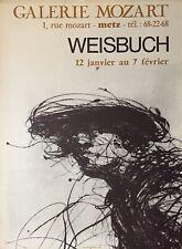 Weisbuch Claude affiche en offset Galerie Mozart Metz Alsace