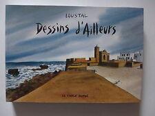 Loustal - Dessins d´ailleurs / EO 2010 dédicacée