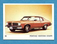 AUTO E MOTO - Figurina-Sticker n. 86 - PONTIAC VENTURA COUPE' -New