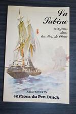 La Sabine, 1400 jours dans les Mers de Chine - Annie Guerin