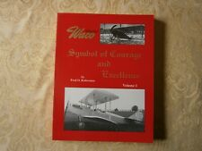 Waco Symbol of Courage and Excellence Fred O Kobernuss Volume 1 1992 SC