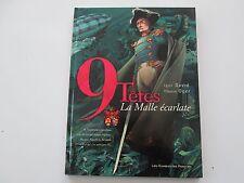9 TETES T1 EO1998 TBE/TTBE LA MALLE ECARLATE EDITION ORIGINALE