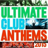 Ultimate Club Anthems 2015 CD *FREE Shipping & FAST Dispatch Guaranteed* Sealed