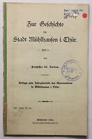 Jordan Zur Geschichte der Stadt Mühlhausen Thüringen 1907 Heft 6 Ortskunde xz