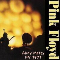 Pink Floyd Ahoy Mate, It's 1971 CD 2 Discs 8 Tracks Music Progressive Rock