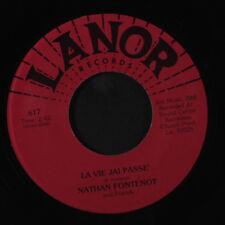 NATHAN FONTENOT: La Vie Jai Passe / The Little Mule 45 (Cajun) Folk