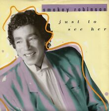 """Smokey Robinson - Just To See Her (7"""" Single 1987)"""