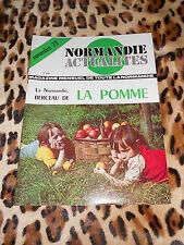 REVUE - NORMANDIE ACTUALITES - n° 12 - 1972 - La pomme