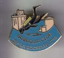 RARE PINS PIN'S .. SPORT NAUTIQUE PLONGEE DIVING CLUB SUBAQUA LA ROCHELLE 17 ~D1