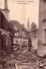 CPA GUERRE 14-18 WW1 OISE SENLIS 35 maisons détruites éd guibaud