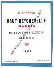 ST JULIEN  ETIQUETTE CHATEAU HAUT BEYCHEVELLE GLORIA 1961 70 CL EXPORT§04/10/16§