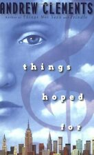 Things Hoped For by Andrew Clements-2008 Paperback Scholastic Edition