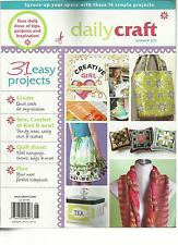 DAILY CRAFT, SUMMER, 2012  ( 31 EASY PROJECTS ) ( SEW CROCHET OR KNIT IT NOW ! )