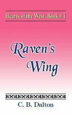 Hearts of the West: Book One: Raven's Wing