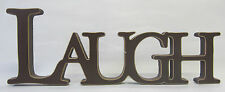 New French Provincial Country Wooden Freestanding Laugh Sign In Rustic Brown