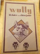 "Tomson Seton Wild Animals I Have Known"" Wully le chien jaune Texte français"