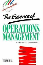The Essence of Operations Management (Essence of Management) By Terry Hill