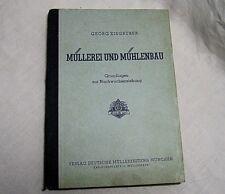 Müllerei und Mühlenbau / Georg Eisgruber 1950