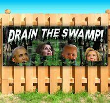 Drain The Swamp 2020 Advertising Vinyl Banner Flag Sign Pelosi Biden Clinton