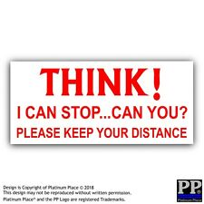 Crois-Je peux Arrêter, pouvez-vous? veuillez garder vos Distances-Voiture, Van, signe, avertissement, Autocollant
