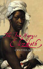 The Free Negress Elisabeth by Cynthia McLeod.