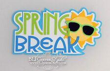 CraftEcafe Premade Paper Piece Die Cut Scrapbook Spring Break Title BLJgraves 29