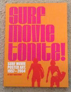 Wow! SURF MOVIE TONITE! Surf Movie Poster Art, 1957-2004 by Matt Warshaw NEW!
