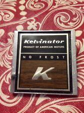 Diecast American Motors Kelvinator Refrigerator Emblem