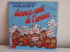 PIERRE ET MARC JOLIVET Donnez nous de l amour 2056 739 pochette dessin