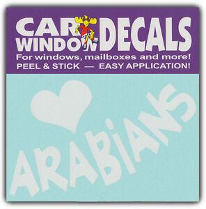 Car Window Decals: I Love Arabians | Horse Lover Riding | Stickers Cars Trucks