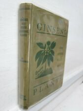 Ginseng & Other Medicinal Plants, 1936, Ar Harding - 1st edition