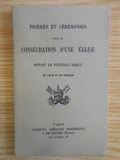 Prières et Cérémonies pour la Consécration d'une Eglise, latin français