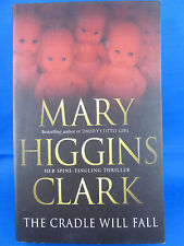 The Cradle Will Fall von Mary Higgins Clark