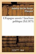 L'Espagne sauvee ! brochure politique, der-DUSSEN-G 9782013658973 New,,