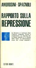 AMBROSINI Giangiulio, SPAGNOLI Ugo, Rapporto sulla repressione