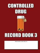 Controlled Drug Record Book 3 : Shift Count Only by Max Jax (2015, Paperback)
