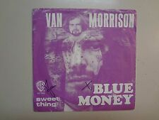 "VAN MORRISON: (Of Them)Blue Money-Sweet Thing-Holland 7"" 71 Warner Bros.7462 PSL"