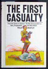 The First Casualty:From the Crimea to Vietnam:The War Correspondent HB/DJ FINE