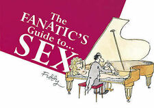 Good, The Fanatic's Guide to Sex, Fiddy, Roland, Book