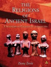 Religions of Ancient Israel : A Synthesis of Parallactic Approaches by Ziony...