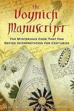 The Voynich Manuscript: The Mysterious Code That Has Defied Interpretation for Centuries by Gerry Kennedy, Rob Churchill (Paperback / softback, 2006)