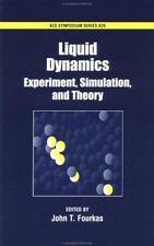 Liquid Dynamics: Experiment, Simulation, and Theory (ACS Symposium)-ExLibrary