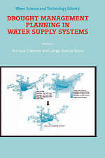 Drought Management Planning in Water Supply Systems: Proceedings from the UIMP I