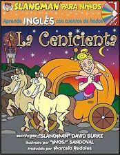 La Cenicienta: Nivel 1: Aprende Ingles Con Cuentos de Hadas [With CD] (Slangman