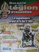FASCICULE 36 LEGION ETRANGERE LEGIONNAIRE TIREUR AT4 DU 2èREI 2005
