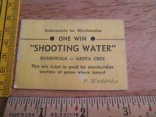 Shooting Water Boardwalk Santa Cruz P Wooldridge One Win Ticket prizes VINTAGE