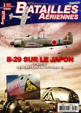 Batailles aériennes N°95 - B-29 sur le Japon 6e partie