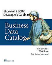 SharePoint 2007 Developer's Guide to Business Data Catalog by Brett Lonsdale,...